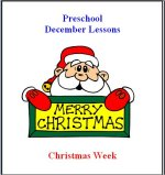 December Curriculum with four weeks of lessons plans, posters, calendars and printable activity pages