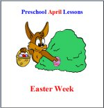 April Preschool Curriculum Easter Week Theme - Click here to buy